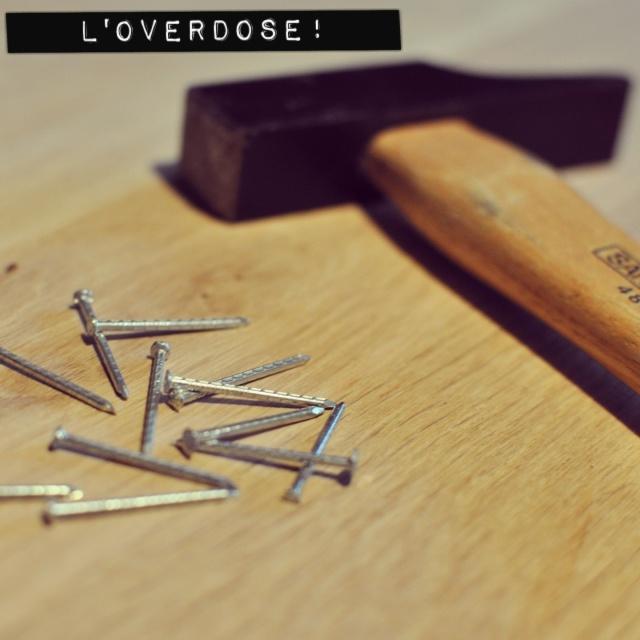 Clous-Overdose