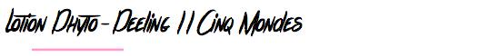 Lotion Phyto-Peeling Cinq Mondes