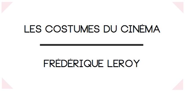 Frédérique Leroy-Costumière de cinéma-Bruxelles