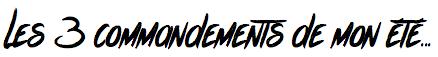 Commandements de l'été-Conseils beauté-blog mode-1